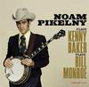 Noam Pikelny - Plays Kenny Baker Plays Bill Monroe -  Vinyl Record