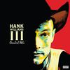 Hank Williams III - Greatest Hits -  180 Gram Vinyl Record