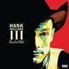 Hank Williams III - Greatest Hits -  180 Gram Vinyl Record