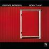 George Benson - Body Talk -  180 Gram Vinyl Record