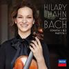 Hilary Hahn - Bach: Violin Sonatas Nos. 1&2/ Partita No. 1 -  Vinyl Record