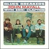 John Mayall And The Blues Breakers  - Blues Breakers with Eric Clapton -  180 Gram Vinyl Record