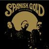 Spanish Gold - South Of Nowhere -  180 Gram Vinyl Record