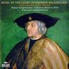 Various Artists - Music At The Court Of Emperor Maximilian I./ Harnoncourt -  180 Gram Vinyl Record