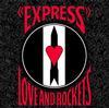 Love and Rockets - Express -  200 Gram Vinyl Record