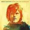 Brett Dennen - Hope For The Hopeless -  Vinyl Record