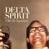 Delta Spirit - Ode To Sunshine -  180 Gram Vinyl Record