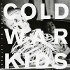 Cold War Kids - Loyalty To Loyalty -  Vinyl Record