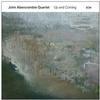 John Abercrombie Quartet - Up And Coming -  180 Gram Vinyl Record