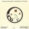 David Holland Quartet - Conference Of The Birds -  Vinyl Record