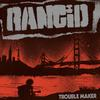 Rancid - Trouble Maker -  Vinyl Record