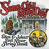 Eden & John's East River String Band - Some Cold Rainy Day -  180 Gram Vinyl Record
