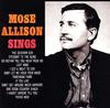 Mose Allison - Mose Allison Sings -  140 / 150 Gram Vinyl Record
