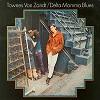 Townes Van Zandt - Delta Momma Blues -  180 Gram Vinyl Record
