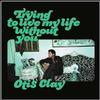Otis Clay - Trying To Live My Life Without You -  Vinyl Record