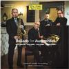 Scott Hamilton, Paolo Birro, Aldo Zunino and Alfred Kramer - Ballads For Audiophiles -  180 Gram Vinyl Record