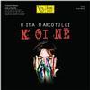 Rita Marcotulli - Koine -  180 Gram Vinyl Record
