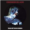 Canzoniere Del Lazio - Lassa Sta' La Me Creatura -  180 Gram Vinyl Record