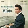 Elvis Presley - His Hand In Mine -  180 Gram Vinyl Record