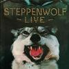 Steppenwolf - Steppenwolf Live -  180 Gram Vinyl Record