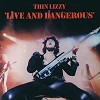 Thin Lizzy - Live And Dangerous -  180 Gram Vinyl Record