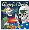 The Grateful Dead - Ready Or Not -  180 Gram Vinyl Record