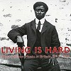 Various Artists - Living Is Hard: West African Music in Britain 1927-1929 -  Vinyl Record