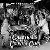 Lana Del Rey - Chemtrails Over The Country Club -  Vinyl Record