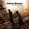 Jackson Browne - Standing In The Breach -  180 Gram Vinyl Record