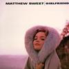 Matthew Sweet - Girlfriend -  180 Gram Vinyl Record
