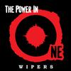 The Wipers - The Power In One -  Vinyl Record
