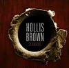Hollis Brown - 3 Shots -  Vinyl Record