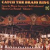 Old Fashioned Merry-Go-Round Music - Catch The Brass Ring -  Vinyl Record