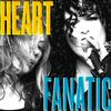 Heart - Fanatic -  Vinyl Record
