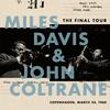 Miles Davis & John Coltrane - The Final Tour: Copenhagen, March 24, 1960 -  Vinyl Record