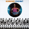 Rodriguez - Cold Fact -  180 Gram Vinyl Record