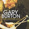 Gary Burton - Take Another Look: A Career Retrospective -  Vinyl Box Sets