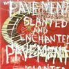Pavement - Slanted & Enchanted -  120 Gram Vinyl Record