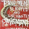 Pavement - Slanted & Enchanted  -  180 Gram Vinyl Record