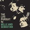 Belle and Sebastian - The Life Pursuit -  Vinyl Record