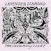 Lavender Diamond - Cavalry of Light -  Vinyl Record