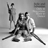 Belle and Sebastian - Girls In Peacetime Want To Dance -  Vinyl Record