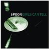 Spoon - Girls Can Tell -  Vinyl Record