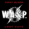 W.A.S.P. - First Blood Last Cuts -  Vinyl Record
