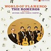 The Romeros - World of Flamenco -  180 Gram Vinyl Record