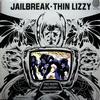 Thin Lizzy - Jailbreak -  180 Gram Vinyl Record