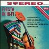 Howard Hanson/Eastman-Rochester Orchestra - Fiesta in Hi-Fi -  180 Gram Vinyl Record