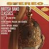 Frederick Fennell - British Band Classics Vol. 2 -  180 Gram Vinyl Record