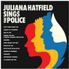 Juliana Hatfield - Juliana Hatfield Sings The Police -  Vinyl Record