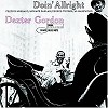 Dexter Gordon - Doin' Allright -  45 RPM Vinyl Record